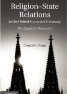 Обложка книги  - Religion-State Relations in the United States and Germany