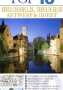 Обложка книги  - DK Eyewitness Top 10 Travel Guide: Brussels, Bruges, Antwerp & Ghent