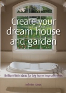 Обложка книги  - Create your dream house and garden