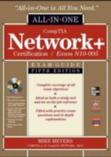 Обложка книги  - CompTIA Network+ All-In-One Exam Guide, 5th Edition (Exam N10-005)