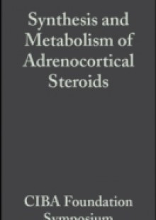 Обложка книги  - Synthesis and Metabolism of Adrenocortical Steroids, Volume 7