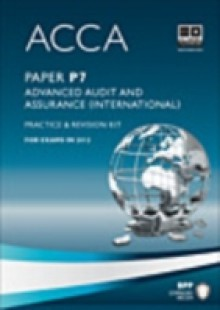 Обложка книги  - ACCA Paper P7 – Advanced Audit and Assurance (INT) Practice and revision kit