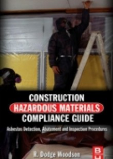 Обложка книги  - Construction Hazardous Materials Compliance Guide