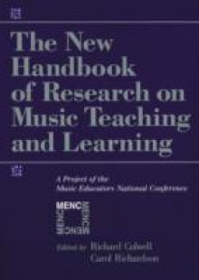 Обложка книги  - New Handbook of Research on Music Teaching and Learning: A Project of the Music Educators National Conference