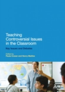 Обложка книги  - Teaching Controversial Issues in the Classroom