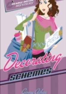 Обложка книги  - Decorating Schemes (Deadly Decor Mysteries Book #2)