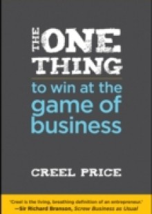 Обложка книги  - One Thing to Win at the Game of Business