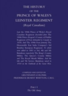 Обложка книги  - History of the Prince of Wales's Leinster Regiment – Volume 1