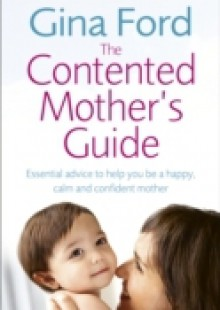 Обложка книги  - Contented Mother s Guide