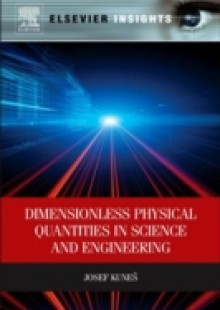 Обложка книги  - Dimensionless Physical Quantities in Science and Engineering