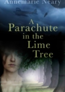 Обложка книги  - Parachute in the Lime Tree