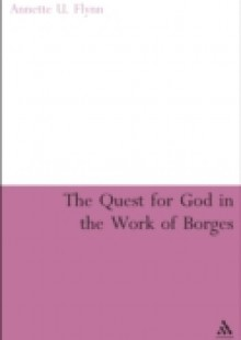 Обложка книги  - Quest for God in the Work of Borges