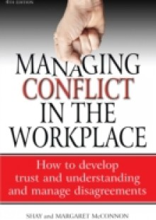 Обложка книги  - Managing Conflict in the Workplace 4th Edition
