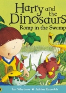 Обложка книги  - Harry and the Dinosaurs Romp in the Swamp