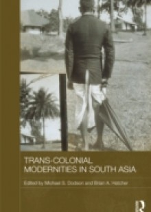 Обложка книги  - Trans-Colonial Modernities in South Asia