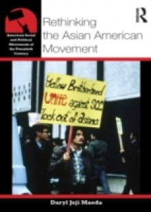 Обложка книги  - Rethinking the Asian American Movement