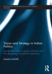 Обложка книги  - Vision and Strategy in Indian Politics