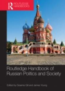 Обложка книги  - Routledge Handbook of Russian Politics and Society