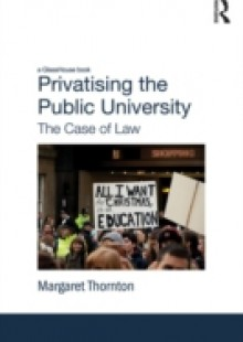 Обложка книги  - Privatising the Public University