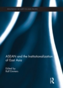 Обложка книги  - ASEAN and the Institutionalization of East Asia