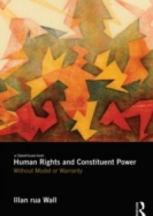 Обложка книги  - Human Rights and Constituent Power