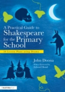 Обложка книги  - Practical Guide to Shakespeare for the Primary School