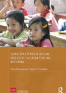 Обложка книги  - Constructing a Social Welfare System for All in China