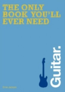 Обложка книги  - Only Book You'll Ever Need – Guitar