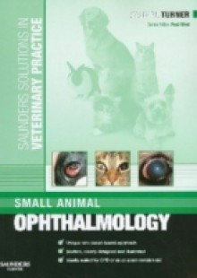Обложка книги  - Saunders Solutions in Veterinary Practice: Small Animal Ophthalmology