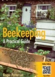 Обложка книги  - Beekeeping – A Practical Guide
