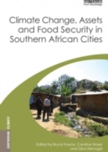 Обложка книги  - Climate Change, Assets and Food Security in Southern African Cities