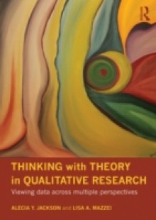 Обложка книги  - Thinking with Theory in Qualitative Research