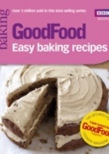 Обложка книги  - Good Food: Easy Baking Recipes