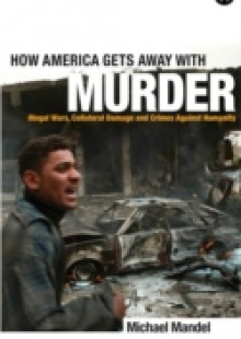 Обложка книги  - How America Gets Away with Murder