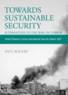 Обложка книги  - Towards Sustainable Security: Alternatives to the War on Terror