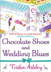 Обложка книги  - Chocolate Shoes and Wedding Blues