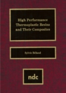 Обложка книги  - High Performance Thermoplastic Resins and Their Composites