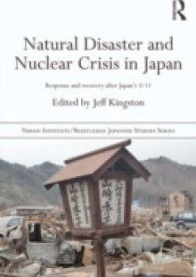 Обложка книги  - Natural Disaster and Nuclear Crisis in Japan