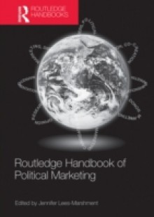 Обложка книги  - Routledge Handbook of Political Marketing