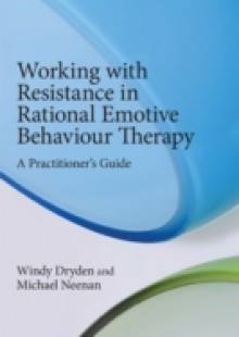 Обложка книги  - Working with Resistance in Rational Emotive Behaviour Therapy