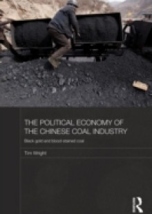 Обложка книги  - Political Economy of the Chinese Coal Industry