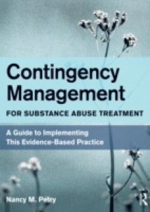 Обложка книги  - Contingency Management for Substance Abuse Treatment