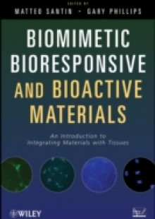 Обложка книги  - Biomimetic, Bioresponsive, and Bioactive Materials
