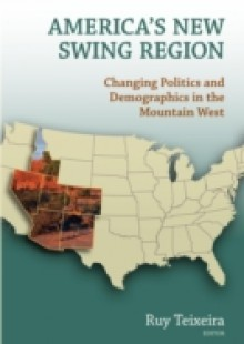 Обложка книги  - America's New Swing Region
