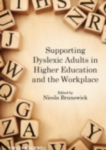 Обложка книги  - Supporting Dyslexic Adults in Higher Education and the Workplace