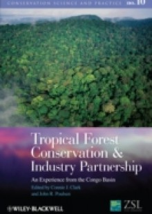 Обложка книги  - Tropical Forest Conservation and Industry Partnership