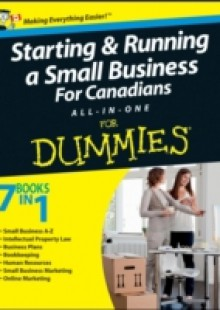 Обложка книги  - Starting and Running a Small Business For Canadians For Dummies All-in-One