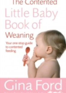 Обложка книги  - Contented Little Baby Book Of Weaning