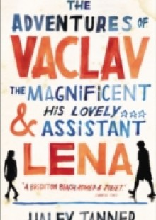 Обложка книги  - Adventures of Vaclav the Magnificent and his lovely assistant Lena