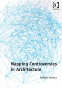 Обложка книги  - Mapping Controversies in Architecture